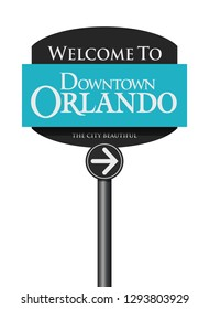 Welcome to Downtown Orlando road sign