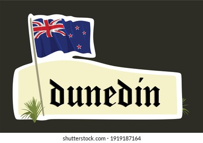 Welcome to Dunedin sign with best quality