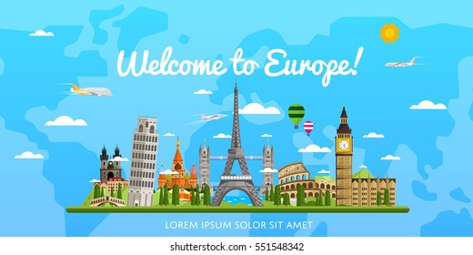 Welcome to Europe poster with famous attractions vector illustration. Travel concepr with Eiffel Tower, Leaning Tower, Big Ben, Kremlin, Coliseum. Time to travel, worldwide traveling, cityscape design