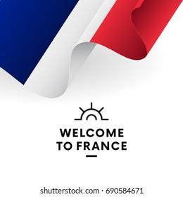 Welcome to France. France flag. Patriotic design. Vector illustration.