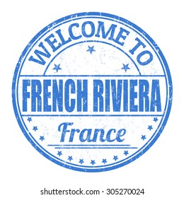 Welcome to French riviera grunge rubber stamp on white background, vector illustration