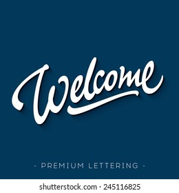 'Welcome' hand lettering design | Brush Script Calligraphy | Typographic Handwritten hand lettered phrase