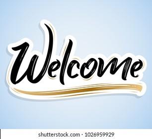 Welcome - Hand lettering vector illustration banner