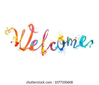Welcome. Hand written vector word of rainbow splash paint