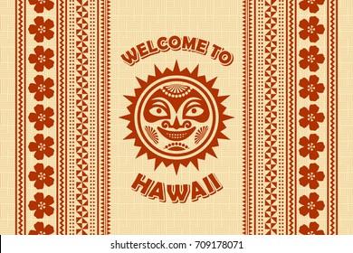 Welcome to Hawaii background in Polynesian style with traditional hawaiian Sun.