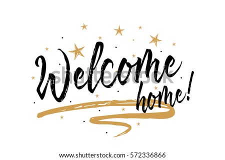 Welcome home beautiful greeting card scratched stock vector royalty welcome home beautiful greeting card scratched calligraphy black text word gold stars hand drawn m4hsunfo