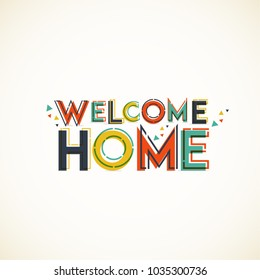 Welcome Home. Typographical banner design.