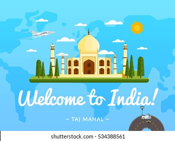 Welcome to India travel poster with famous attraction vector illustration. Travel design with ancient palace Taj Mahal on background world map. Worldwide air traveling, time to discover travel India