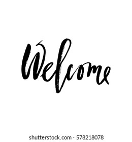 Welcome inscription. Greeting card with calligraphy. Hand drawn design elements. Black and white