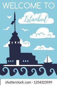 Welcome to Istanbul. Travel to Turkey concept. Vertical vector illustration with silhouette of the Maiden Tower. Card, poster, flier, print design with turkish symbol in modern flat style.