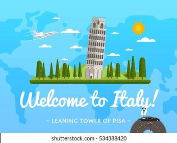 Welcome to Italy poster with famous attraction vector illustration. Travel design with Leaning Tower of Pisa on background world map. Famous architectural landmark and worldwide air traveling concept