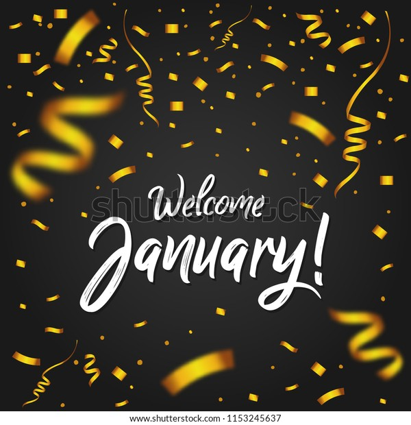 Welcome January Golden Confetti New Month Stock Vector