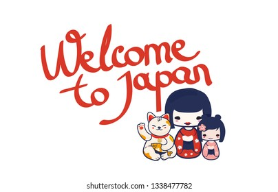 Welcome to Japan lettering icon with Maneki Neko and Cute Kokeshi dolls or japanese baby girls.