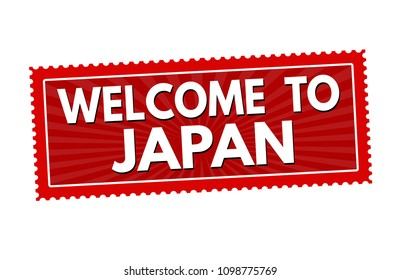 Welcome to Japan travel sticker or stamp on white background, vector illustration