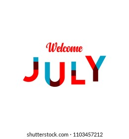 Welcome July Vector Template Design Illustration