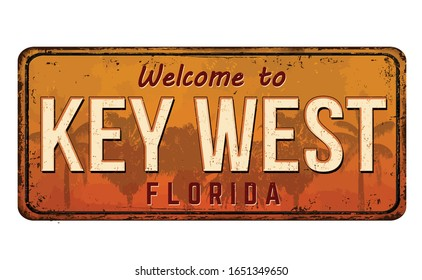 Welcome to Key West vintage rusty metal sign on a white background, vector illustration