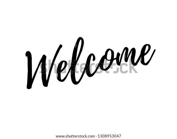 Welcome Lettering Black Text Typography Modern Stock Vector