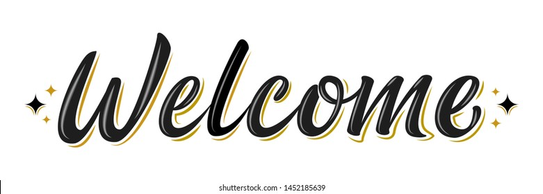 Welcome lettering sign. Handwritten modern brush lettering on white background. Text for postcard, invitation, T-shirt print design, banner, poster, web, icon. Isolated vector illustration.