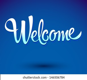 welcome - lettering vector