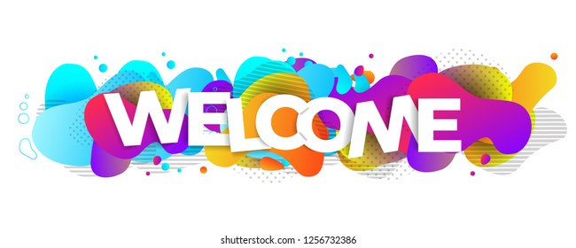Welcome letters banner with flowing liquid shapes. Template for the design , flyer or presentation. Vector.
