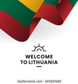Welcome to Lithuania. Lithuania flag. Patriotic design. Vector illustration.