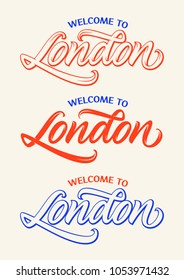 welcome to London, handwritten text, calligraphy, lettering, set