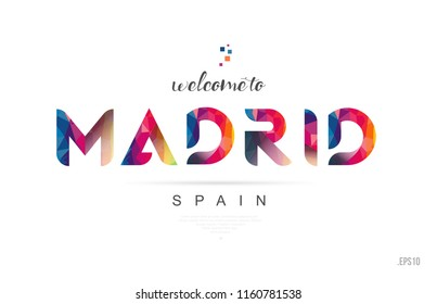 Welcome to madrid spain card and letter design in colorful rainbow color and typographic icon design