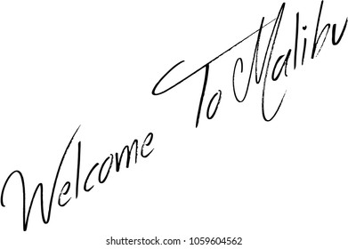 Welcome to Malibu text sign illustration on white background