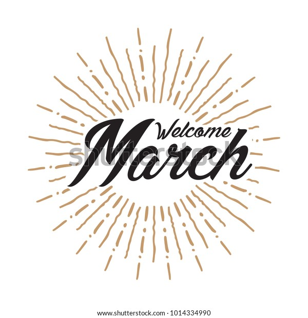 Welcome March Vector Hand Written Text Stock Vector Royalty