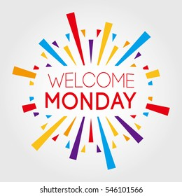 Welcome Monday. vector illustration. poster, banner, greeting template