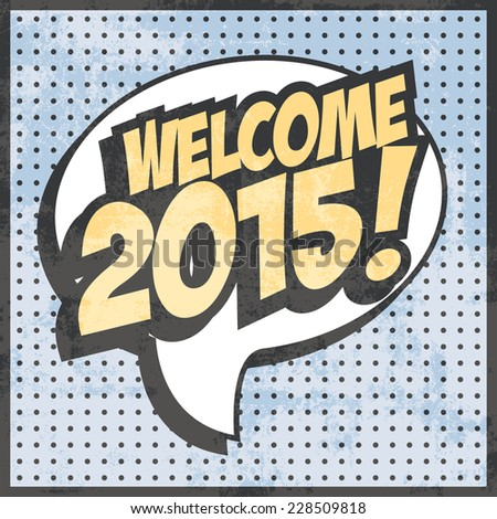 welcome new year background, illustration in vector format