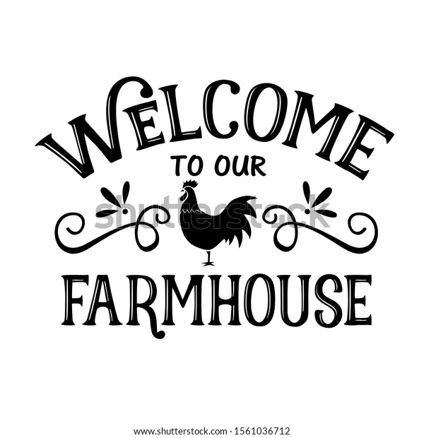 Welcome Our Farmhouse Vector Decor Home Stock Vector Royalty Free 1561036712