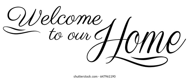 Welcome Home Images, Stock Photos & Vectors | Shutterstock