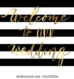 Welcome to our wedding - gold lettering on a striped background vector.
