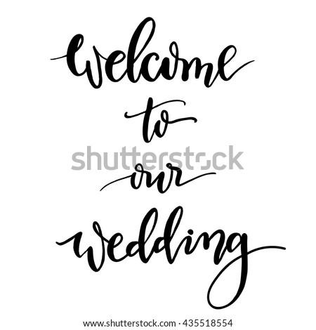 Welcome Our Wedding Handlettering Calligraphy Vector Stock Vector ...