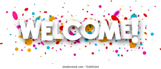 Welcome banner images stock photos vectors shutterstock welcome paper banner with color drops vector illustration maxwellsz