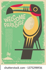 Welcome to paradise retro poster design with colorful toucan bird. Tropical destinations world travel flyer concept. Vacation and holidays theme.