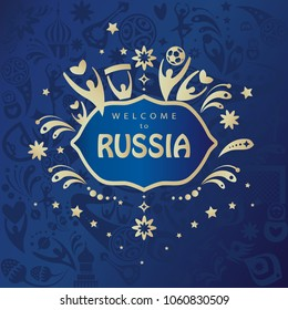 Welcome to Russia gold text invitation abstract dynamic background, Russian folk art tradition elements, balalaika, sports symbols, soccer ball, world championship, world cup blue pattern vector fifa