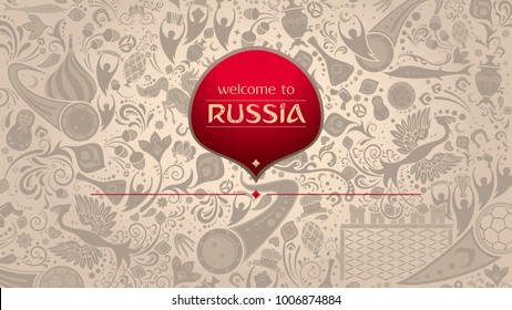 Welcome to Russia, horizontal banner, russian beige background with traditional and modern elements, 2018 trend, vector template