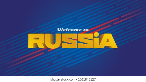 Welcome to Russia Lettering Layout. Modern Logo Design. Abstract Vector Art With Welcome Message.
