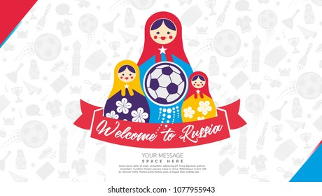 Welcome to Russia, Modern Russian doll on the background with Russian traditional elements, horizontal banner, Traveling in Russia in ultra-trendy style. Vector flat illustration.
