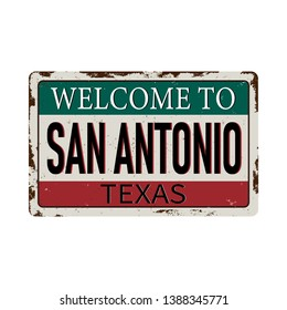 Welcome to San Antonio Texas vintage rusty metal sign on a white background, vector illustration