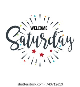 Welcome Saturday - Fireworks - Today, Day, vector for greeting