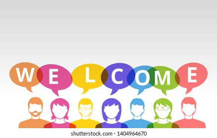 Welcome sign people icons and colorful speech bubbles