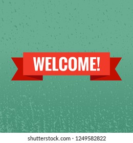 Welcome sign. Vector illustration. White lettering on red welcome transporant. Text with ribbon banners business isolated on a blue green background