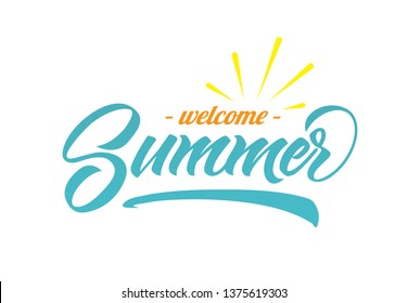Welcome Summer hand lettering vector illustation. Typography by banners, sales, postcard. Vintage design white background.