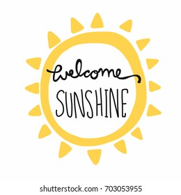 Welcome Sunshine word lettering and sun shape vector illustration
