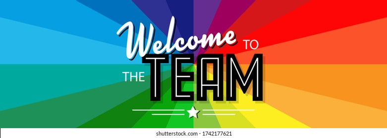 Welcome to the team on radial stripes background