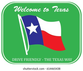 Welcome to Texas - Classic road sign of green background.