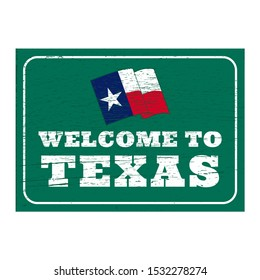 Welcome to the Texas sign with a flag